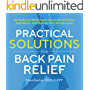 Practical Solutions for Back Pain Relief: 40 Body and Mind Exercises to Move Better, Feel Better, and Relieve Pain Permanently (English Edition)