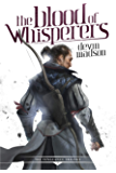 The Blood of Whisperers (The Vengeance Trilogy Book 1)
