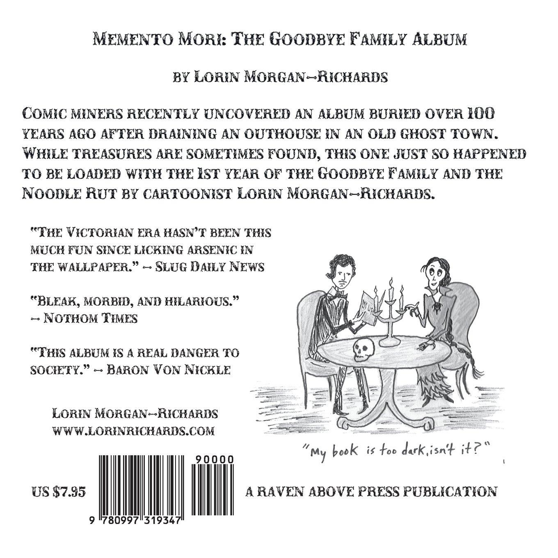 Memento mori the goodbye family album lorin morgan richards memento mori the goodbye family album lorin morgan richards 9780997319347 amazon books nvjuhfo Image collections