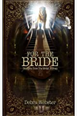 For The Bride: Thoughts From The Bridal Journey Kindle Edition