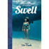Swell: Sailing the Pacific in Search of Surf and Self