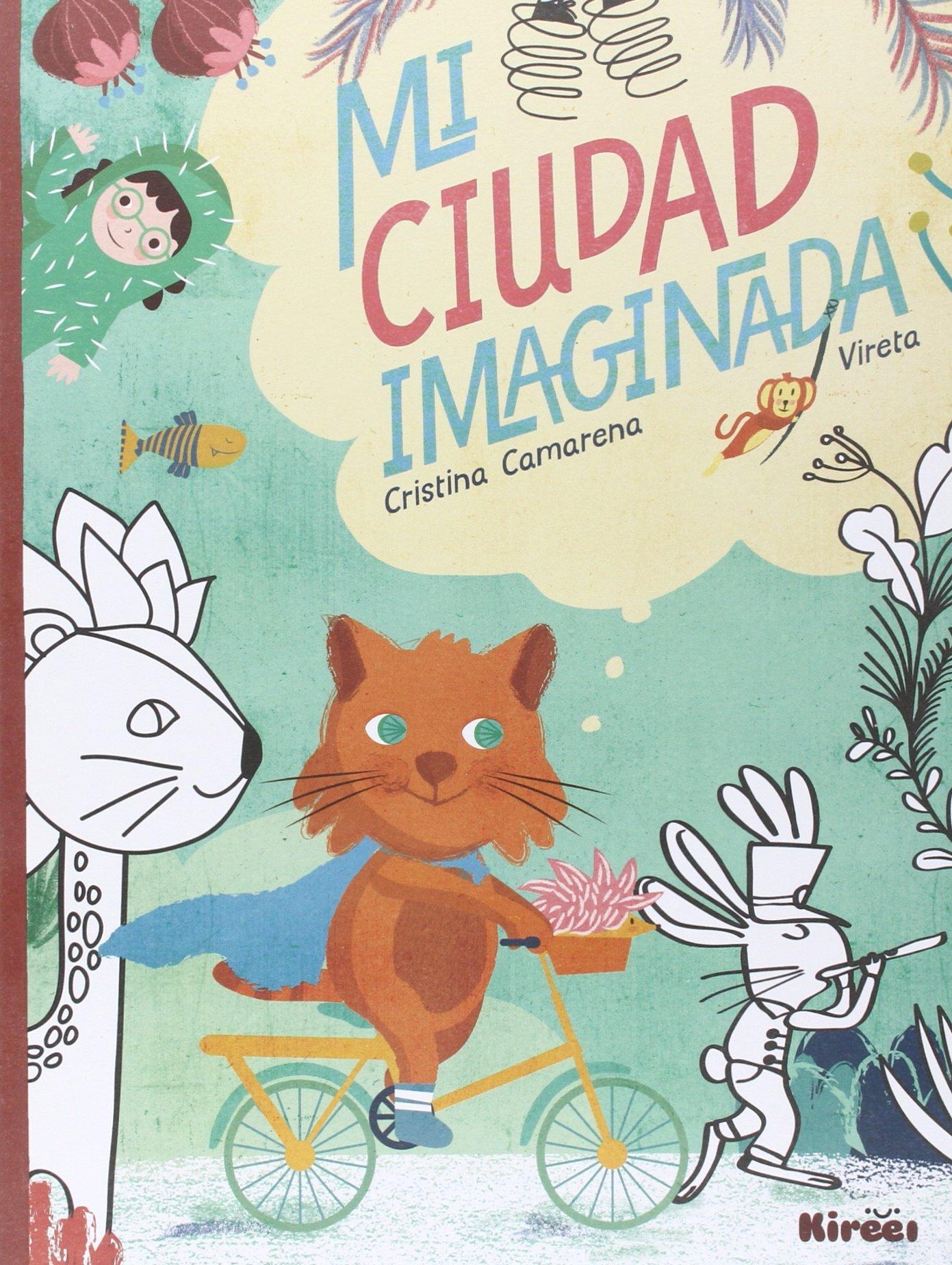 Mi Ciudad Imaginada: Amazon.es: Camarena Gras, Cristina, Rodríguez Garzón, Virginia: Libros