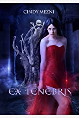 Ex Tenebris: Une dark fantasy (Nëphyr t. 1) (French Edition) Kindle Edition
