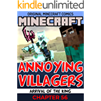 Minecraft Annoying Villagers Comics : Arrival of the King Chapter 56