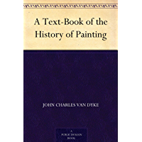 A Text-Book of the History of Painting (English Edition)