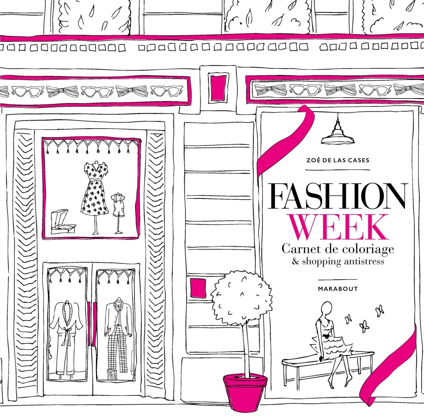 Fashion week : Carnet de coloriage & shopping antistress