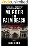 Murder in Palm Beach: The Homicide That Never Died