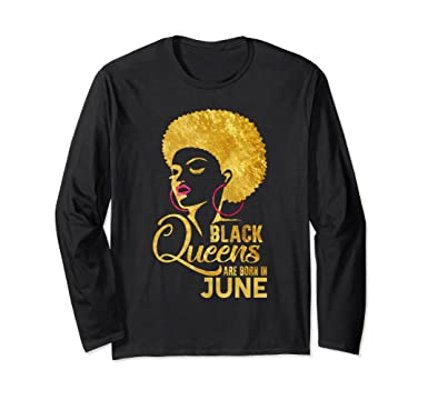 Unisex Black Queens Are Born In June Funny Birthday Wishes T Shirt Small