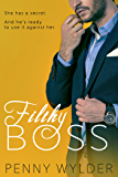 FILTHY BOSS (A Dirty Office Romance) (English Edition)