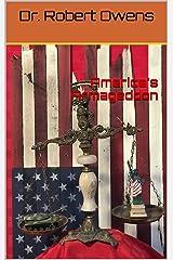 America's Armageddon (America's Trojan War Book 5) Kindle Edition