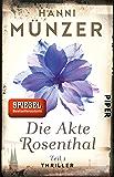 Die Akte Rosenthal – Teil 1: Thriller (Seelenfischer-Reihe 2) (German Edition)