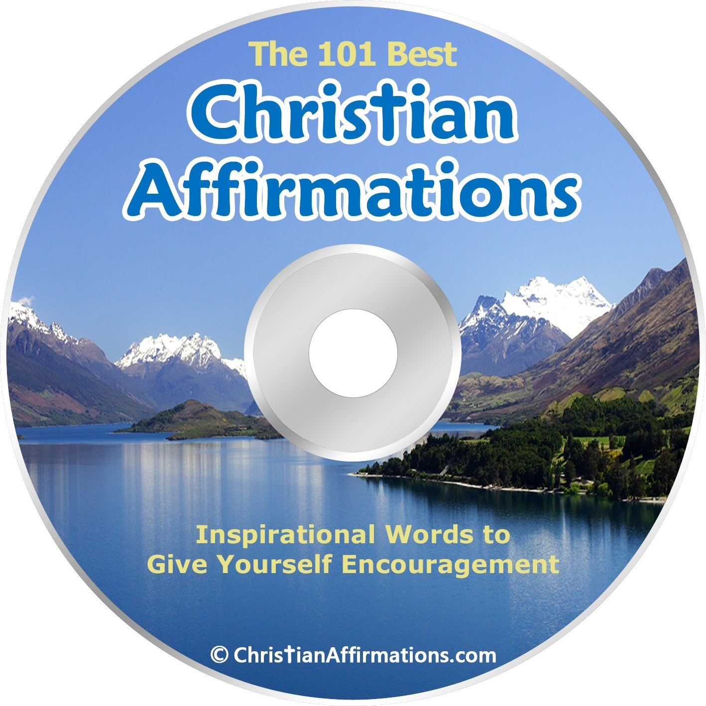 The 101 Best Christian Affirmations - Speak God's Word, and