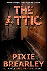 The Attic: A Short Story of Revenge and Healing (Bandages on the Soul Book 1) Kindle Edition
