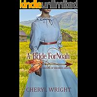 A Bride for Noah (Brides of Broken Arrow Book 1)