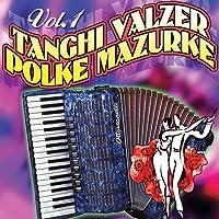 Tanghi valzer polke mazurche, vol. 1