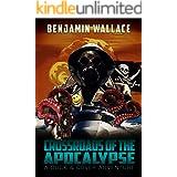 Crossroads of the Apocalypse (A Duck & Cover Adventure Book 5)