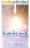Twenty One (Love by Numbers Book 2)