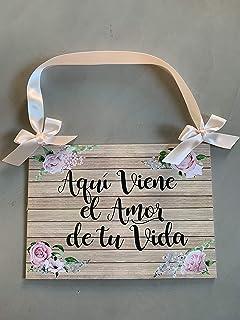 CARTEL AQUI VIENE EL AMOR DE TU VIDA, NOVIA, PERSONALIZABLE ...