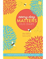 Every Day Matters 2020 Desk Diary: A Year of Inspiration for the Mind, Body and Spirit (Diaries 2020)