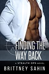 Finding the Way Back (Stealth Ops Book 5) Kindle Edition