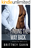 Finding the Way Back (Stealth Ops Book 5)