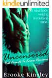 Uncensored: Best Friends To Lovers (Her Dominant Alpha Male Possessive Romance Series Book 3)