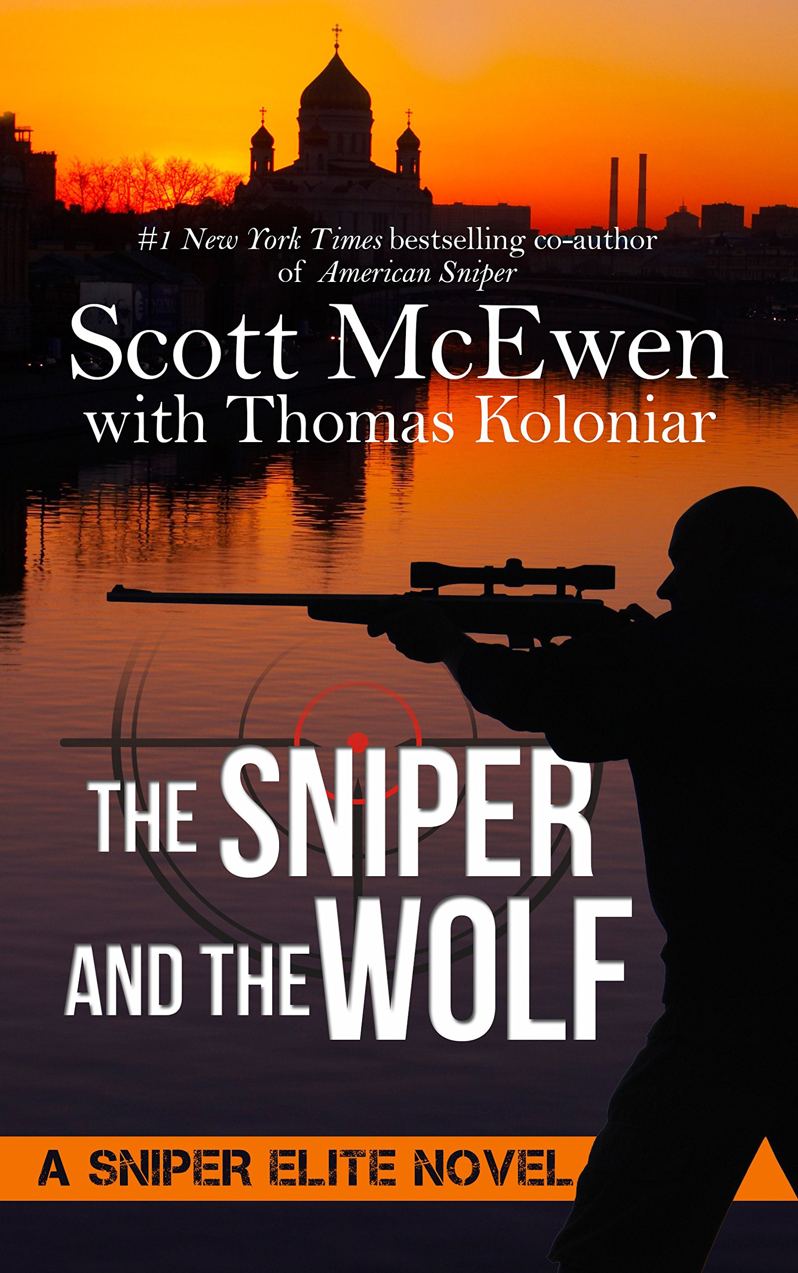 The Sniper And The Wolf (A Sniper Elite Novel) ebook