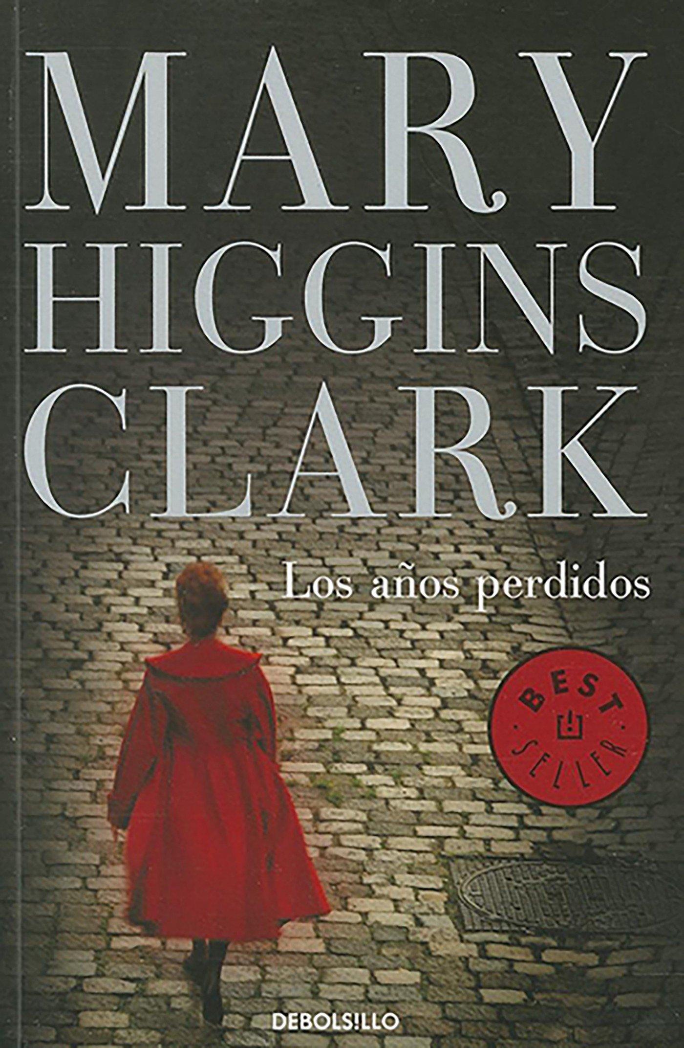 Los años pérdidos / The Lost Years (Best Seller (Debolsillo)) (Spanish Edition)