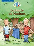 L'heure d'un livre! La hutte de Nathan (CE2 - 3e primaire Niveau 6)