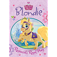 Palace Pets:  Blondie: Rapunzel's Royal Pony (Disney Chapter Book (ebook))