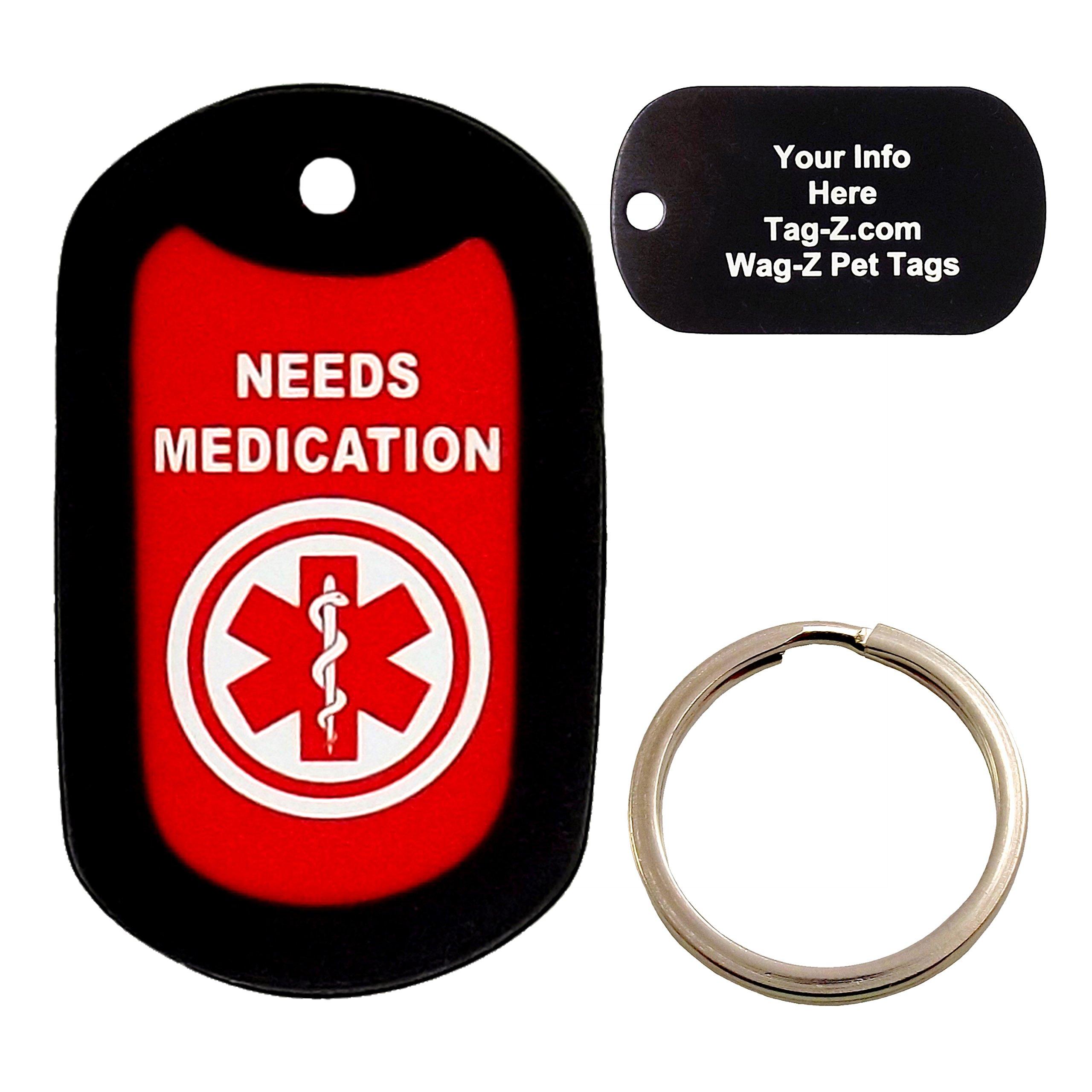 Custom Engraved Pet Tag - Needs Medication
