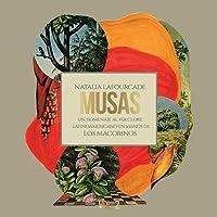 Musas. Un Homenaje al Folclore Latinoamericano en Manos de los Macorinos. Volumen 2