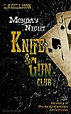 Monday Night Knife & Gun Club: Episode 4 of Nurse Kit Carson's Adventures (Kit Carson's Knife & Gun Club)