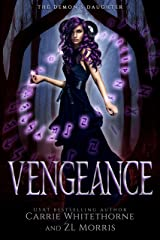 Vengeance (The Demon's Daughter Book 1) Kindle Edition