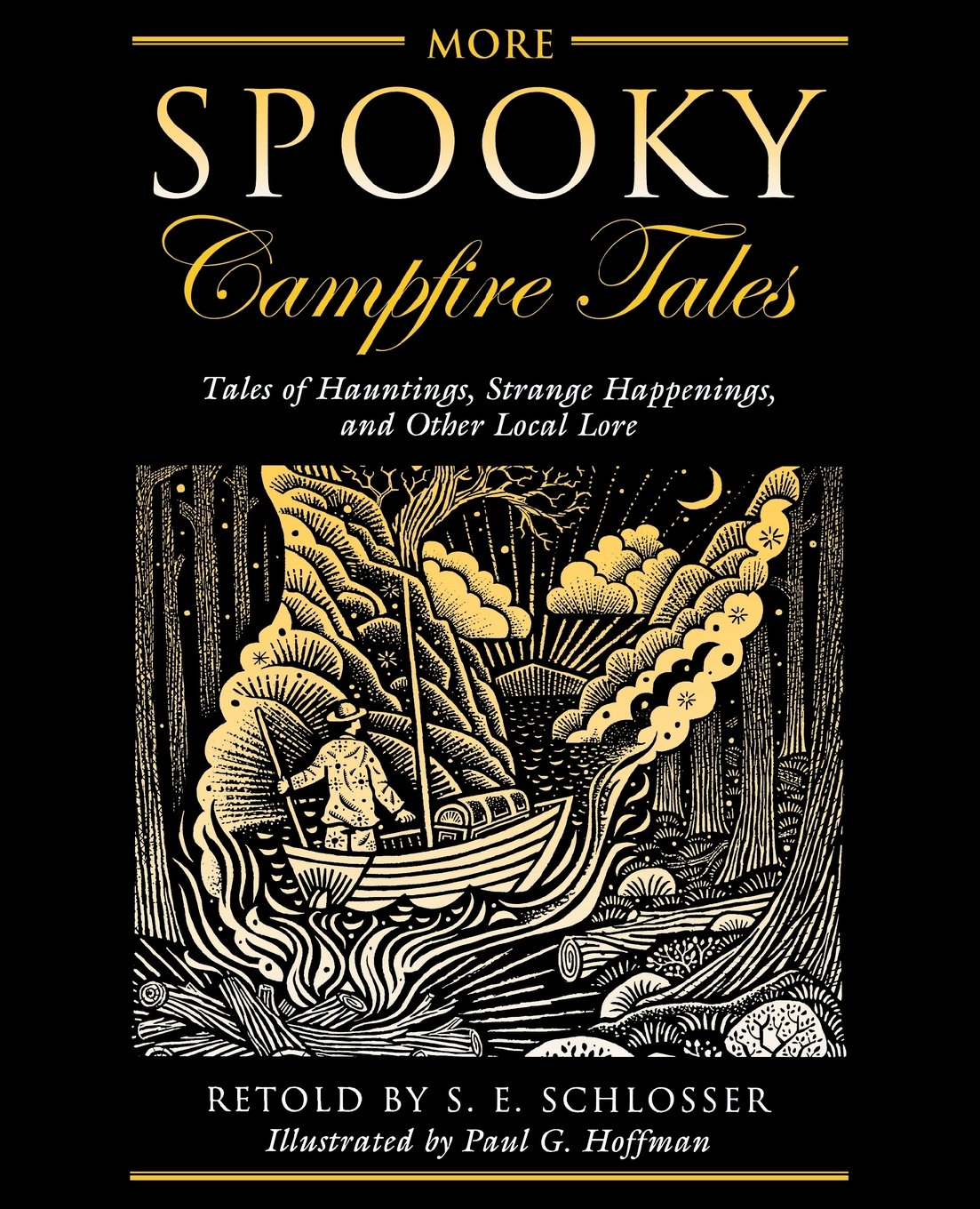 Read Online More Spooky Campfire Tales: Tales Of Hauntings, Strange Happenings, And Other Local Lore pdf epub