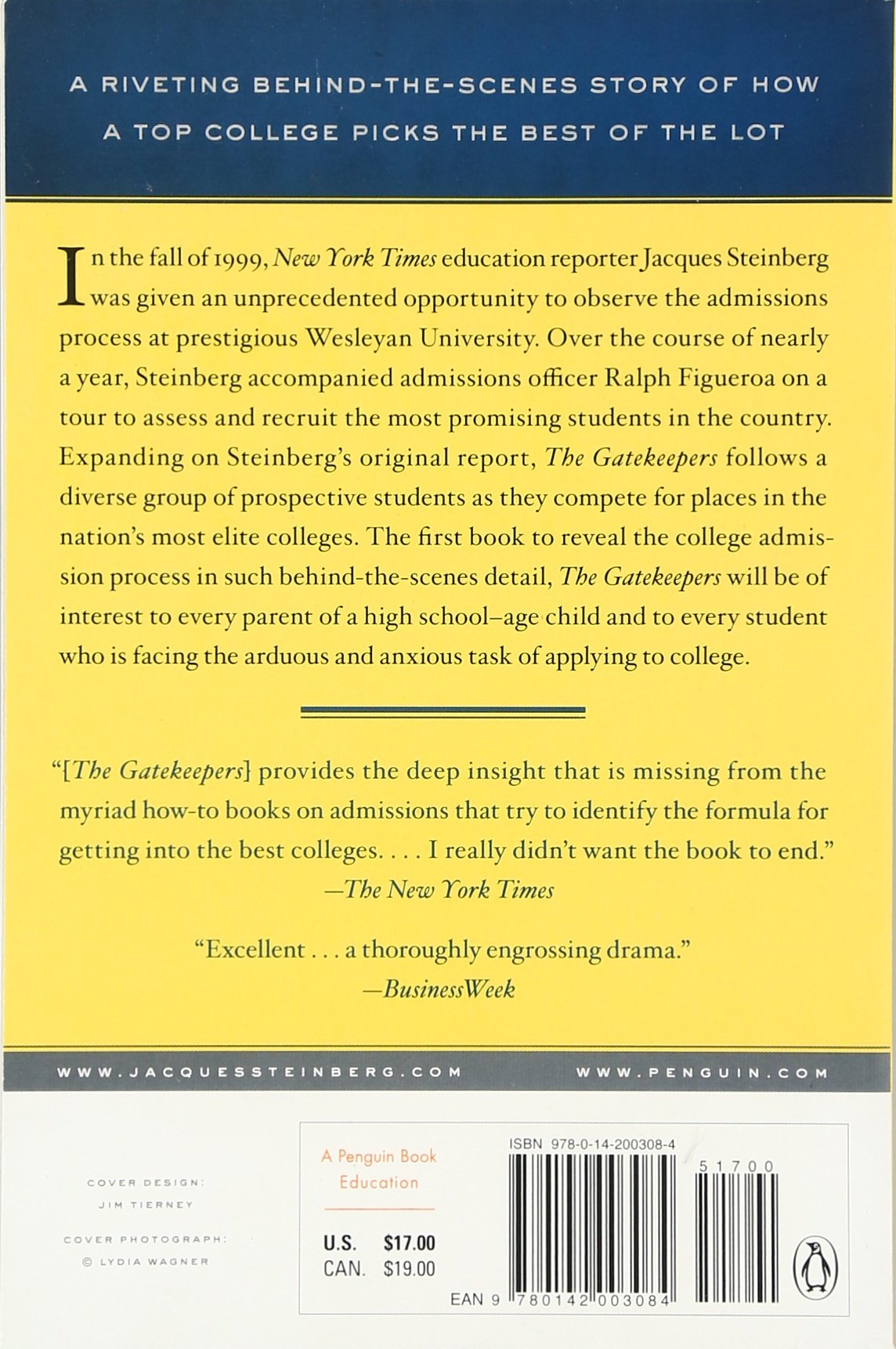The Gatekeepers: Inside the Admissions Process of a Premier College:  Jacques Steinberg: 9780506001008: Amazon.com: Books