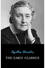 The Early Classics of Agatha Christie Kindle Edition