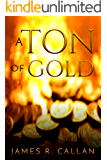 A Ton of Gold (Crystal Moore Suspense Book 1) (English Edition)