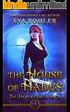 The House of Hades (The Underworld Saga Book 4)