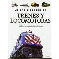 La enciclopedia de trenes y locomotoras: 003 (Enciclopedia