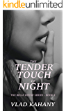 The Tender Touch of Night (The Belle House Book 2)