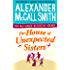 The House of Unexpected Sisters (No. 1 Ladies' Detective Agency Book 18)
