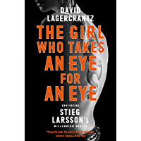 The Girl Who Takes an Eye for an Eye: A Dragon Tattoo story (Millennium) (English Edition)