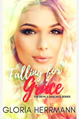 Falling for Grace (The Devil's Darlings Book 1) Kindle Edition