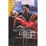 His Forbidden Kiss: A wrong brother, workplace romance (Kiss and Tell Book 1)