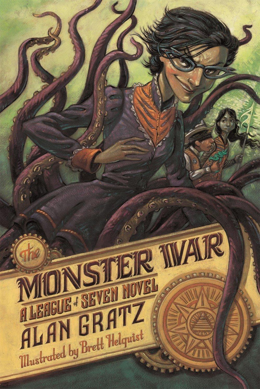 The Monster War: A League of Seven Novel (The League of Seven) pdf epub