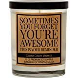 Sometimes You Forget You're Awesome, This is Your Reminder - Best Friends Funny Candles Gifts for Women, Best Friends, Friend