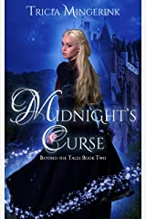 Midnight's Curse: A Cinderella Retelling (Beyond the Tales Book 2) Kindle Edition