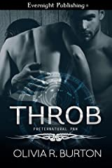 Throb (A Preternatural PNW Novel Book 2) Kindle Edition