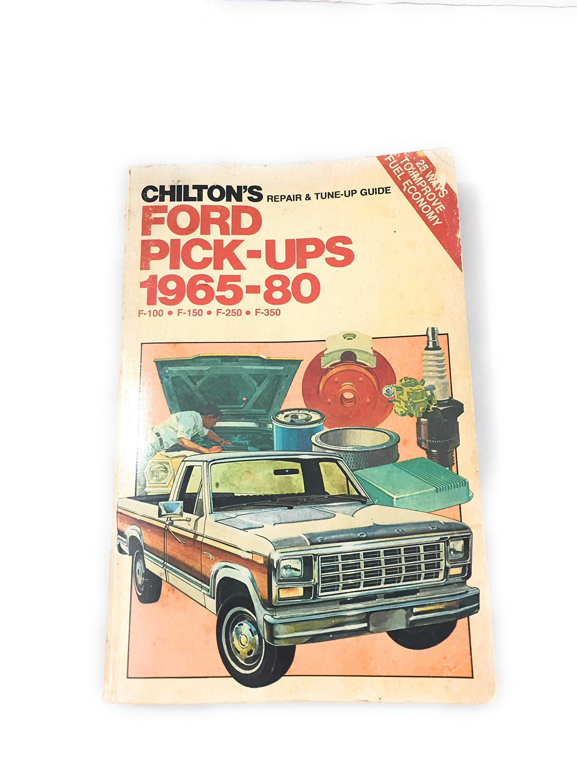 Chilton's Repair and Tune-Up Guide, Ford Pick-Ups, 1965-80: F-100, F-150,  F-250, F-350: Kerry A. Freeman: 9780801969133: Amazon.com: Books